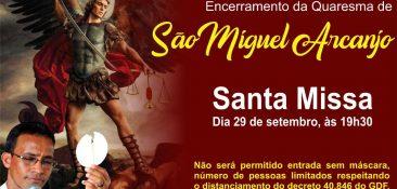 29/09 as 19h30 - Encerramento da Quaresma de São Miguel Arcanjo