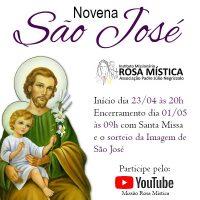 Novena de São José - 23/04 a 01/05 - as 20h - YOUTUBE Missão Rosa Mistica